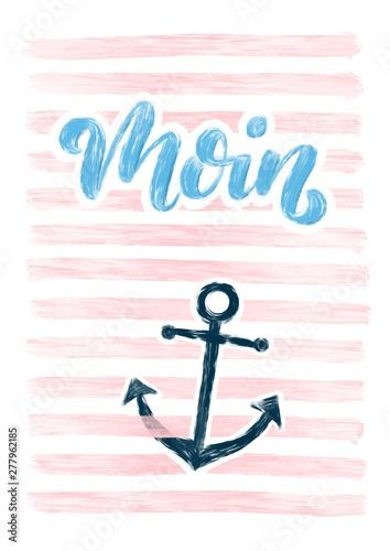 Photo Moin - maritimes Bild mit Spruch und Anker