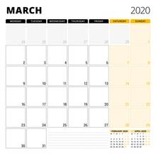 Calendar Planner For March 2020. Stationery Design Template. Week Starts On Monday. Vector Illustration