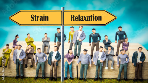 Street Sign to Relaxation versus Strain