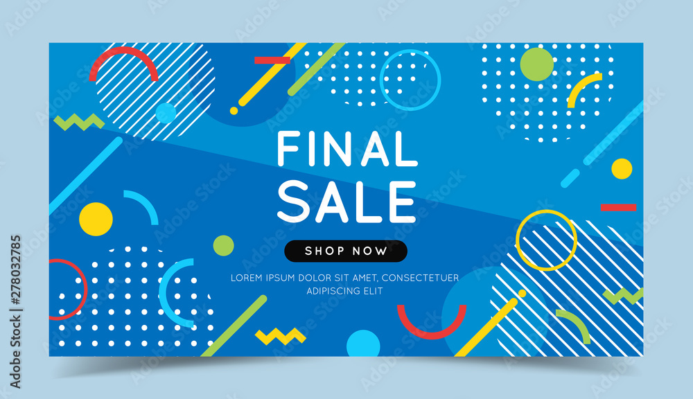 Fototapety, obrazy: Final sale colorful banner with trendy abstract geometric elements and bright background. Vector illustration template in flat style