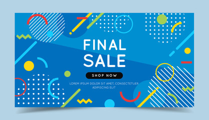 Final sale colorful banner with trendy abstract geometric elements and bright background. Vector illustration template in flat style