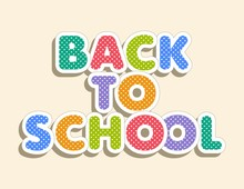 Colorful Text Back To School O...