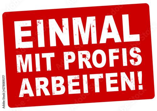 nlsb740 NewLongStampBanner nlsb - german banner (deutsch) - Einmal mit Profis ar Canvas Print