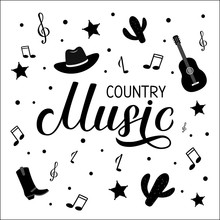 Country Music Lettering With Hat, Notes And Guitar Isolated On White. Acoustic Guitar Musical Show Typography Poster. Easy To Edit Vector Template For Banner, Sign, Logo, Flyer Design, Invitation.