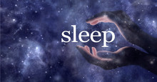 So You Want To Sleep And You Need Help - Ethereal Partial Transparent Female Hands Cupped Around The Word SLEEP Against A Dark Blue Cosmic Starry Night Sky Background With Copy Space