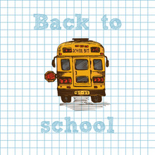 Hand Drawn Yellow School Bus Symbol On Cell Notebook Seamless Background. With Text Back To School. Vintage Background. Good Idea For Chalkboard Design