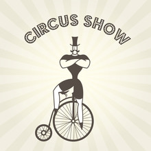 Circus Actor On Retro Bicycle - Strongman On Old Penny Farthing Bicycle