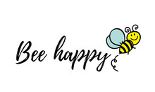 Bee Happy Phrase With Doodle B...