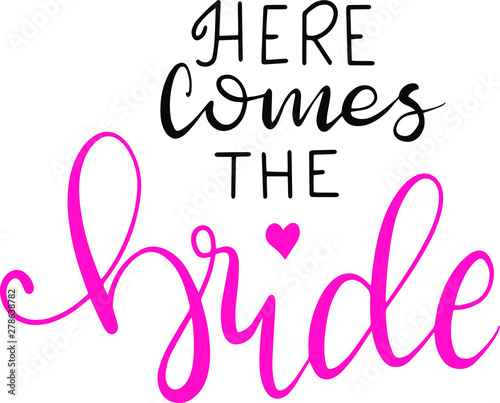 Photo Here comes the bride decoration for T-shirt