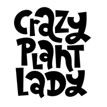 Plants Lettering Quote