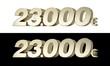23.000€ Twenty three thousand euros. Metallic gold 3D numbers.