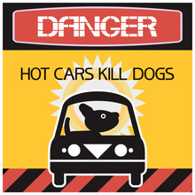 Hot Cars Kill Dogs. Warning Of...