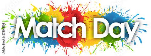 Cuadros en Lienzo  Match day in splash's background
