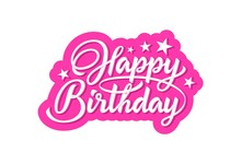 Text Happy Birthday In Lettering Style Isolated On White Background. Happy Birthday Hand Lettering Inscription Isolated On White Background. Ready Text For Use In Print Design.