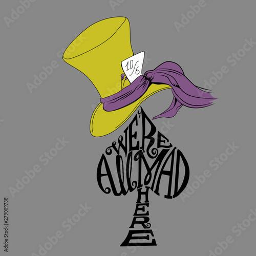 Photo Sombrero- Todos estamos locos aquí