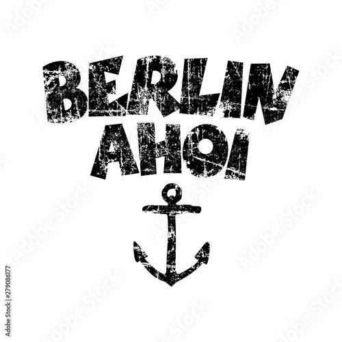 Berlin Ahoi (Vintage Schwarz) Wallpaper Mural