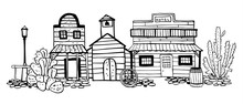 America Wild West Town Street View With Cactuses. Hand Drawn Outline Sketch Doodle Vector Illustration