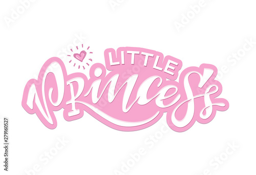 Little prince Little Princess - cute hand drawn doodle lettering label art poster banner