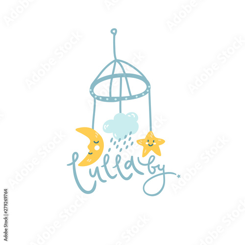 Foto op Canvas Vogels in kooien Baby mobile, cute illustration for logo. Lullaby hand lettering.