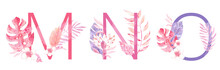 Watercolor Hand Drawn Tropic Letters Monograms Or Logo. Uppercase M, N, O With Jungle Herbal Decorations. Palm And Monstera Leaves, Flowers And Branches.
