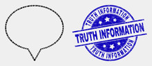 Dot Banner Balloon Mosaic Pictogram And Truth Information Watermark. Blue Vector Round Textured Watermark With Truth Information Phrase. Vector Collage In Flat Style.