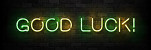 Vector Realistic Isolated Neon Sign Of Good Luck Typography Logo For Template Decoration And Covering On The Wall Background.