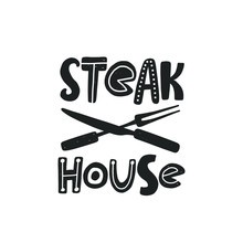 Steak House. Hand Drawn Letter...
