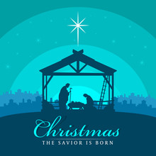 Christmas The Savior Is Born Banner Sign With Nightly Christmas Scenery Mary And Joseph In A Manger With Baby Jesus Vector Design