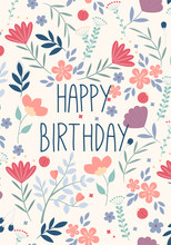 Beautiful Happy Birthday Greeting Card With Flowers. Vector Party Invitation With Floral Elements