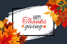 Happy Thanksgiving Day Vector Illustration Autumn Background With Falling Autumn Leaves