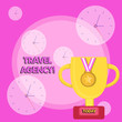 Leinwanddruck Bild - Writing note showing Travel Agency. Business concept for Agency that makes the necessary arrangements for travelers Trophy Cup on Pedestal with Plaque Medal with Striped Ribbon