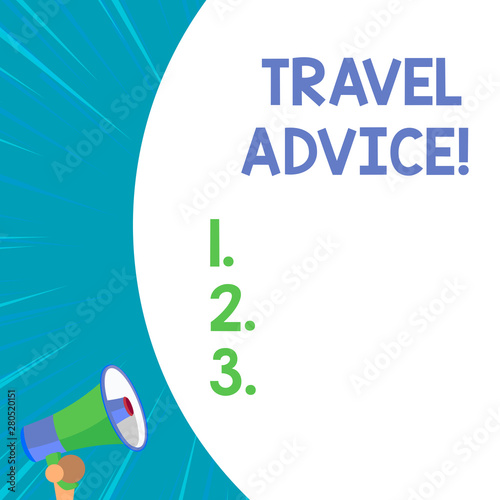 Conceptual hand writing showing Travel Advice. Concept meaning Tips related to responsible travel in chosen destination