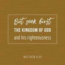 Bible Quote, But Seek First Th...