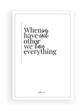 When We Have Each Other, We Have Everything, Vector, Wording Design, Lettering, Wall Decals, Wall Art Decor, Wall Artwork, Poster Design, Love Quotes