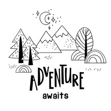 Minimalistic Mountain Landscape With Trees And Handwriting Inscription Adventure Awaits.