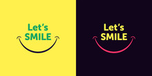 Lets Smile Text With Smiling M...
