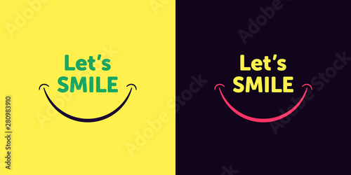 Fotografia  Lets smile text with smiling mouth, cartoon style