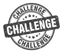 Challenge Stamp. Challenge Round Grunge Sign. Challenge