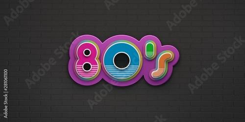 Valokuvatapetti 80s Party on black brick wall banner. 3D Render Illustration