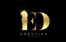 ED E D Letter Logo With Gold Melted Metal Splash Vector Design.
