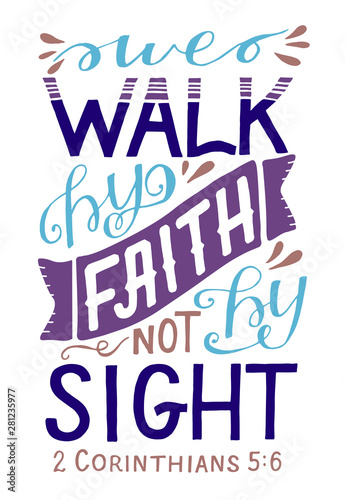 Tablou Canvas Hand lettering with bible verse We walk by faith, not by sight