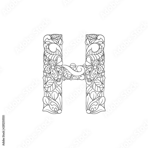 Coloring Book Floral Ornamental Alphabet, Initial Letter H Font. Vector  Typography Symbol. Antistress Page For Adults And Monograms.Isolated Poster  Or Cover Design Stock Vector Adobe Stock