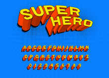 Comic Game Font For Posters. Pop Art Retro Alphabet. Vintage Futuristic 80 S Typeface, Editable And Layered. Vector Super Hero, Modern Chrome Letters In Disco Style For Banners.