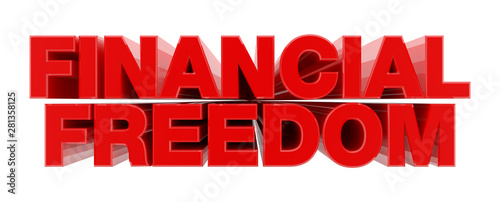 FINANCIAL FREEDOM red word on white background illustration 3D rendering Canvas Print
