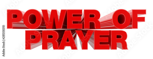 Photo  POWER OF PRAYER red word on white background illustration 3D rendering