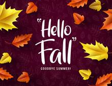 Hello Fall Vector Typography. ...