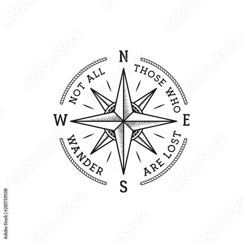 Nautical style vintage wanderlust print design for t-shirt, logos or badge. Not all those who wander are lost typography with wind rose emblem, sea style tee. Stock vector illustration isolated