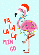 Fa La La La Min Go - Calligraphy Phrase For Christmas With Cute Flamingo Girl. Hand Drawn Lettering For Xmas Greetings Cards, Invitations. Good For T-shirt, Mug, Scrap Booking, Gift.