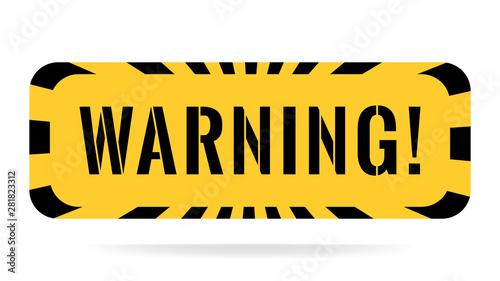 Warning sign Canvas Print