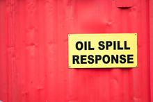 Oil Spill Response Sign Safety...